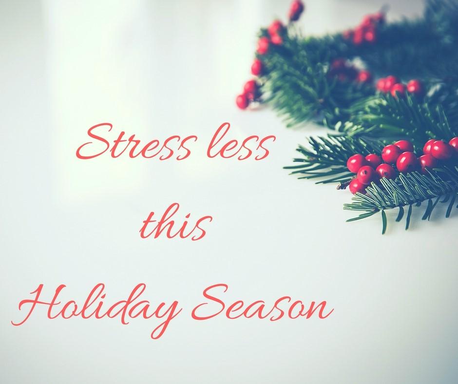 Stress Less This Holiday Season